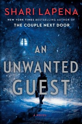 "Book cover of ""An Unwanted Guest"" by Shari Lapena"